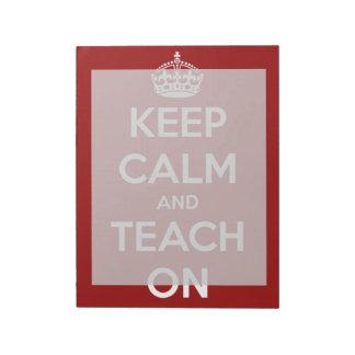 Guarde la calma y enséñela en la libreta grande ro blocs de notas