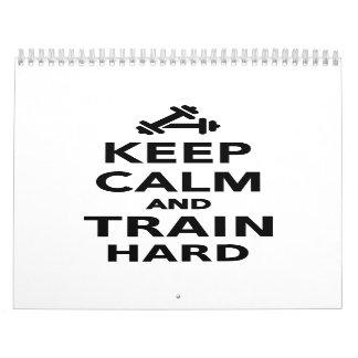 Guarde la calma y entrene difícilmente calendario