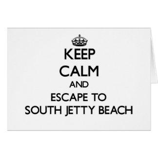 Guarde la calma y escápese a la playa del sur la felicitaciones