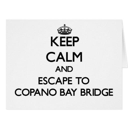Guarde la calma y escápese al puente Tejas de la Felicitacion