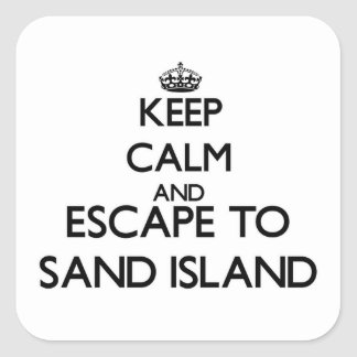 Guarde la calma y escápese para enarenar la isla calcomanías cuadradass personalizadas