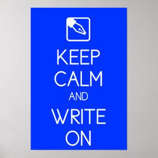 Guarde la calma y escriba en la impresión posters