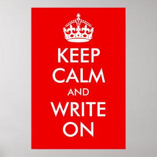 Guarde la calma y escriba en la impresión póster