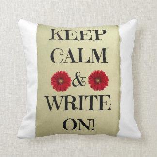 ¡Guarde la calma y escriba encendido! Almohada de