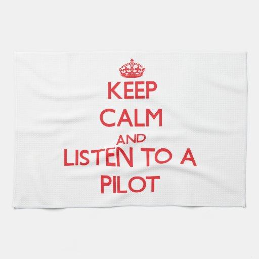 Guarde la calma y escuche a toalla