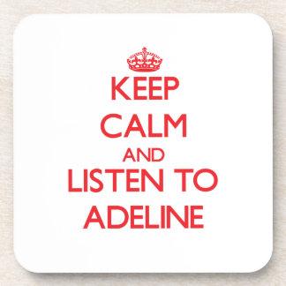 Guarde la calma y escuche Adelina Posavasos