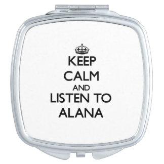 Guarde la calma y escuche Alana Espejo Maquillaje