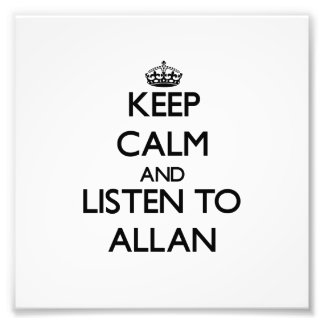Guarde la calma y escuche Allan