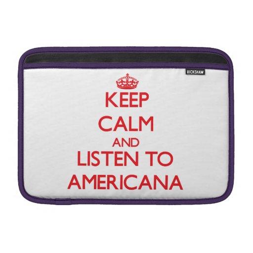 Guarde la calma y escuche AMERICANA Fundas MacBook
