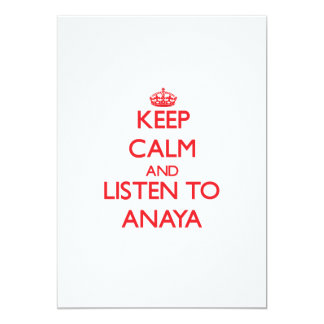 """Guarde la calma y escuche Anaya Invitación 5"""" X 7"""""""