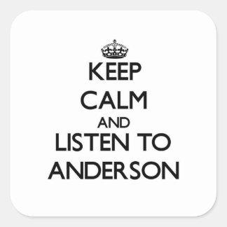 Guarde la calma y escuche Anderson Pegatina Cuadrada