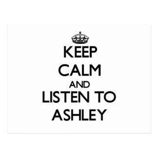Guarde la calma y escuche Ashley Tarjeta Postal