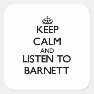 Guarde la calma y escuche Barnett Pegatina Cuadrada