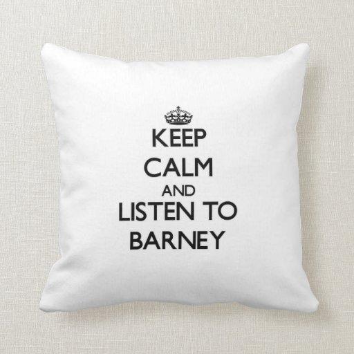 Guarde la calma y escuche Barney Cojines