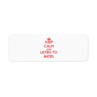 Guarde la calma y escuche Bates Etiqueta De Remitente