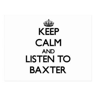 Guarde la calma y escuche Baxter Postal