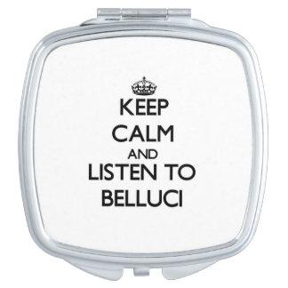 Guarde la calma y escuche Belluci Espejo Para El Bolso