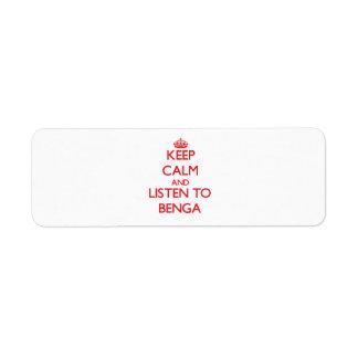 Guarde la calma y escuche BENGA Etiqueta De Remite