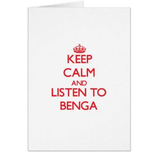 Guarde la calma y escuche BENGA Tarjeta De Felicitación