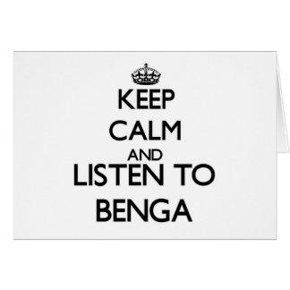 Guarde la calma y escuche BENGA Tarjeta Pequeña