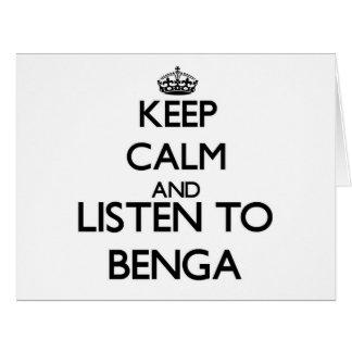 Guarde la calma y escuche BENGA Tarjeta De Felicitación Grande