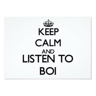 """Guarde la calma y escuche BOI Invitación 5"""" X 7"""""""
