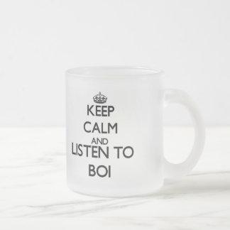 Guarde la calma y escuche BOI Taza Cristal Mate