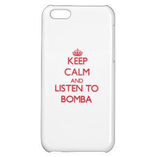 Guarde la calma y escuche BOMBA