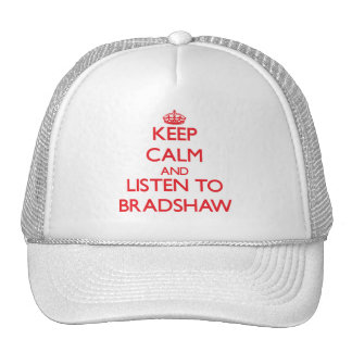 Guarde la calma y escuche Bradshaw Gorros Bordados
