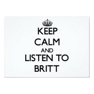 """Guarde la calma y escuche Britt Invitación 5"""" X 7"""""""