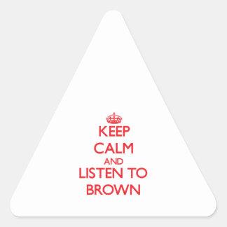 Guarde la calma y escuche BROWN