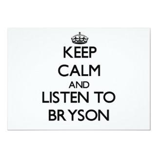 """Guarde la calma y escuche Bryson Invitación 5"""" X 7"""""""
