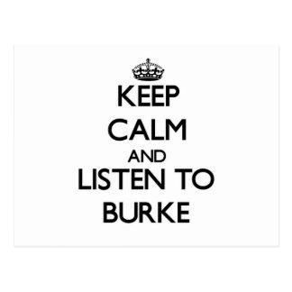 Guarde la calma y escuche Burke Postales