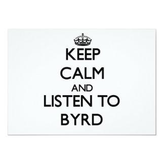 Guarde la calma y escuche Byrd Invitacion Personalizada