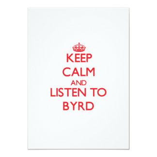 Guarde la calma y escuche Byrd Comunicados Personalizados
