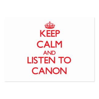 Guarde la calma y escuche CANON Tarjetas De Visita Grandes