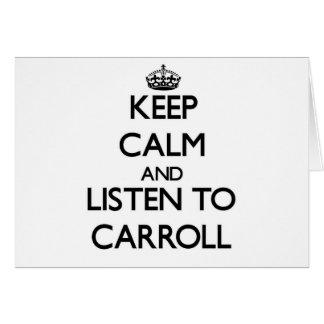 Guarde la calma y escuche Carroll Tarjetón