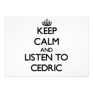 Guarde la calma y escuche Cedric Comunicado Personalizado