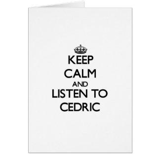 Guarde la calma y escuche Cedric Tarjeton