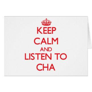 Guarde la calma y escuche CHA Tarjeta De Felicitación