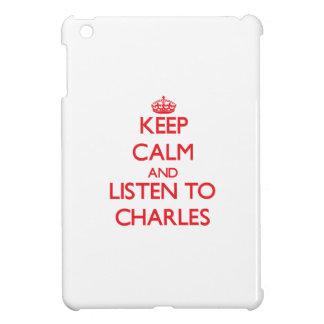 Guarde la calma y escuche Charles