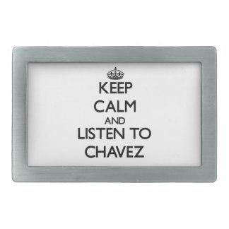 Guarde la calma y escuche Chavez Hebillas De Cinturon Rectangulares