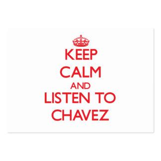 Guarde la calma y escuche Chavez Tarjetas De Visita Grandes