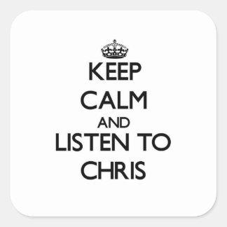 Guarde la calma y escuche Chris Pegatina Cuadradas Personalizada