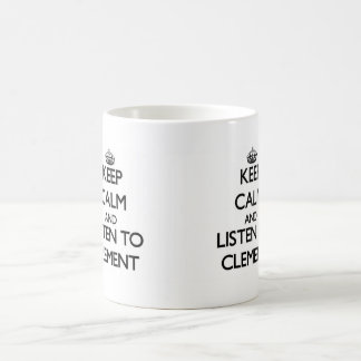 Guarde la calma y escuche clemente taza básica blanca