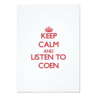 Guarde la calma y escuche Coen Comunicado Personalizado