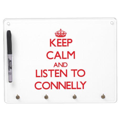 Guarde la calma y escuche Connelly Pizarra Blanca