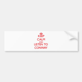 Guarde la calma y escuche Conway Pegatina Para Auto