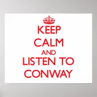 Guarde la calma y escuche Conway Poster