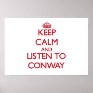 Guarde la calma y escuche Conway Impresiones